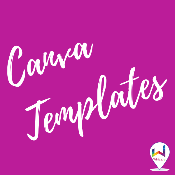 Canva Templates - Whizz.ie